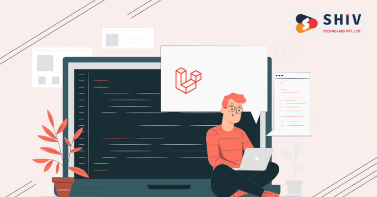 How Laravel Web Development Can Grow Your Business in 2021?